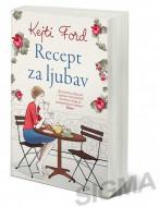 Recept za ljubav - Kejti Ford