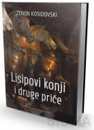 Lisipovi konji - Zenon Kosidovski