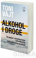 Alkohol i droge - Toni Vajt