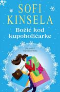 Božić kod kupoholičarke - Sofi Kinsela