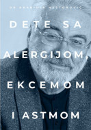 Dete sa alergijom, ekcemom i astmom - dr Branimir Nestorović