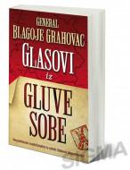 Glasovi iz gluve sobe - Blagoje Grahovac