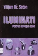 Iluminati - pokret novog doba - Vilijam Dž. Saton
