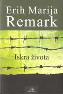 Iskra života - Erih Marija Remark