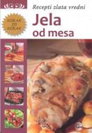 Jela od mesa - Recepti zlata vredni