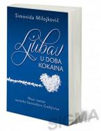 Ljubav u doba kokaina - Simonida Milojković