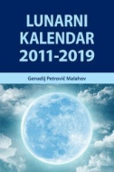 Lunarni kalendar 2011 - 2019 - Genadij Petrovič Malahov