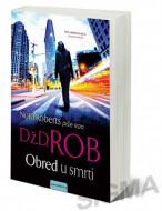 Obred u smrti - Nora Roberts(Dž. D. Rob)