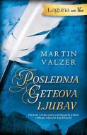 Poslednja Geteova ljubav - Martin Valzer