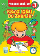 Priroda i društvo 3 - Kroz igru do znanja (bosanski) - Jasna Ignjatović