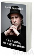 Sve prođe, pa i doživotna - Žarko Laušević