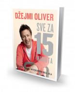Sve za 15 minuta - Džejmi Oliver
