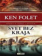 Svet bez kraja - Ken Folet