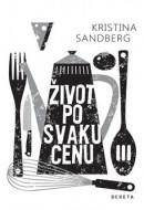 Život po svaku cenu - Kristina Sandberg
