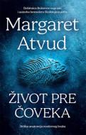 Život pre čoveka - Margaret Atvud