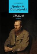 Zli dusi: drugi deo - Fjodor Mihailovič Dostojevski