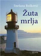 Žuta mrlja - Snežana Bošković