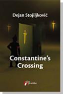 Constantines Crossing - Dejan Stojiljković