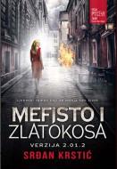 Mefisto i zlatokosa, Verzija 2.01.2 - Srđan Krstić