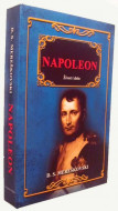 Napoleon Život i delo - D.S. Mereškovski