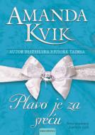Plavo je za sreću - Amanda Kvik