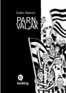 Parni valjak - Dušan Radović