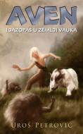 Aven i jazopas u Zemlji Vauka - Uroš Petrović