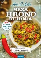 Brza hrono kuhinja - Ana Ćubela