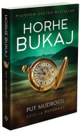 Put mudrosti - Horhe Bukaj