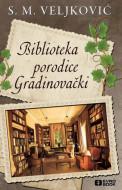 Biblioteka porodice Gradinovački - Snežana Veljković