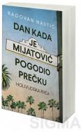 Dan kada je Mijatović pogodio prečku - Radovan Nastić