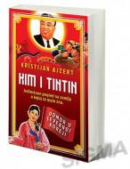 Kim i Tintin – Odmor u Severnoj Koreji - Kristijan Ajzert