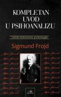 Kompletan uvod u psihoanalizu - Sigmund Frojd