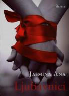 Ljubavnici - Jasmina Ana