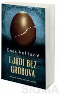 Ljudi bez grobova - Enes Halilović