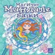 Magične Mandale bajki - Ilaria Barsoti