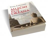 Mlečni put okeana - Sonja Lapatanov