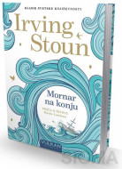 Mornar na konju - Irving Stoun