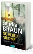 Ne veruj nikome - Sandra Braun