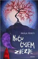 Noću čujem zvezde - Paola Pereti