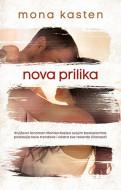 Nova prilika - Mona Kasten