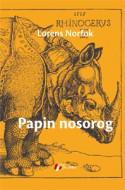 Papin nosorog - Lorens Norfok