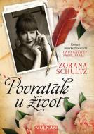 Povratak u život - Zorana Schultz