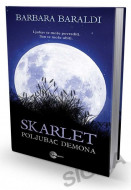 Skarlet: Poljubac demona - Barbara Baraldi