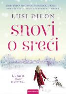Snovi o sreći - Lusi Dilon