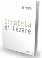 Tortura- Donatela di Čezare