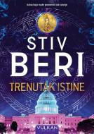 Trenutak istine - Stiv Beri