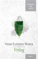 Vrtlog - Hose Eustasio Rivera