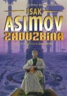Zadužbina 1: Zadužbina - Isak Asimov