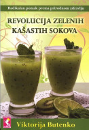 Revolucija zelenih kašastih sokova - Viktorija Butenko